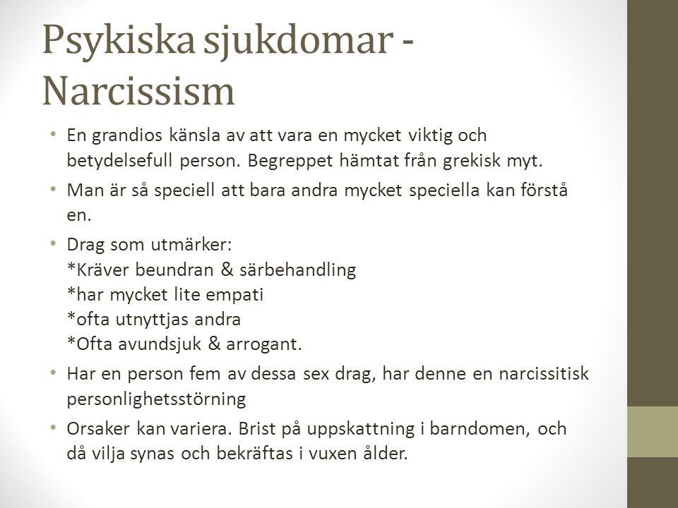 Psykiska sjukdomar - Narcissism