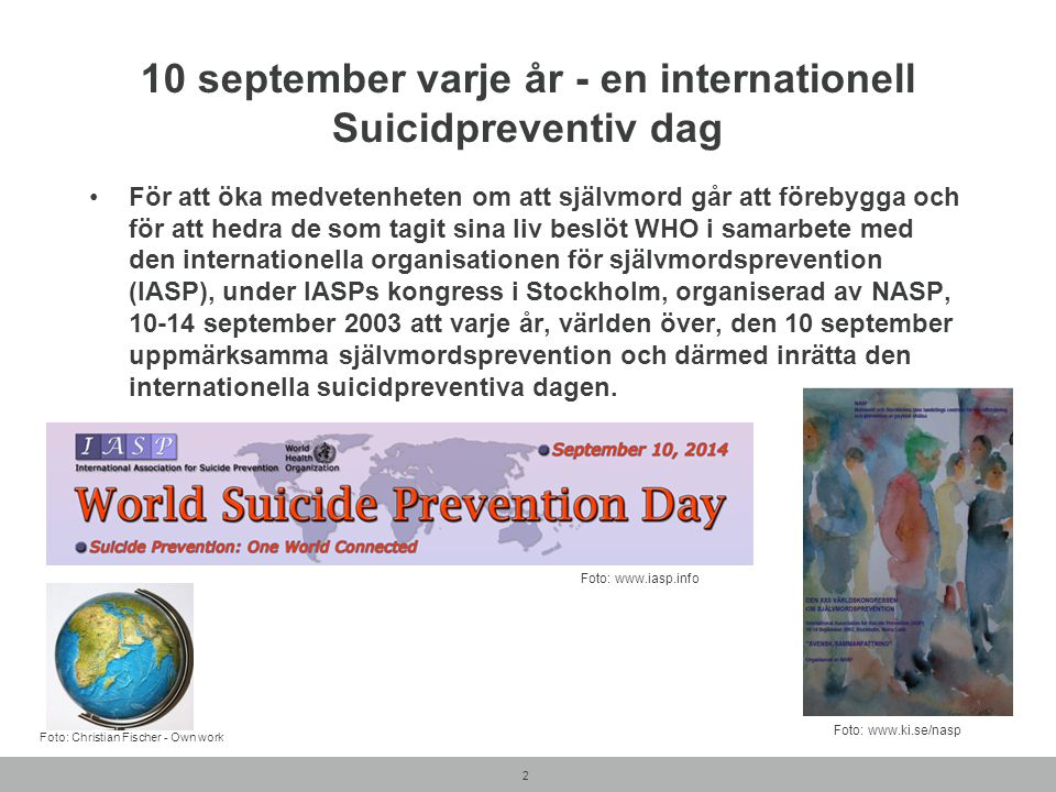 10 september varje år - en internationell Suicidpreventiv dag