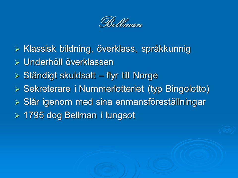Bellman Klassisk bildning, överklass, språkkunnig