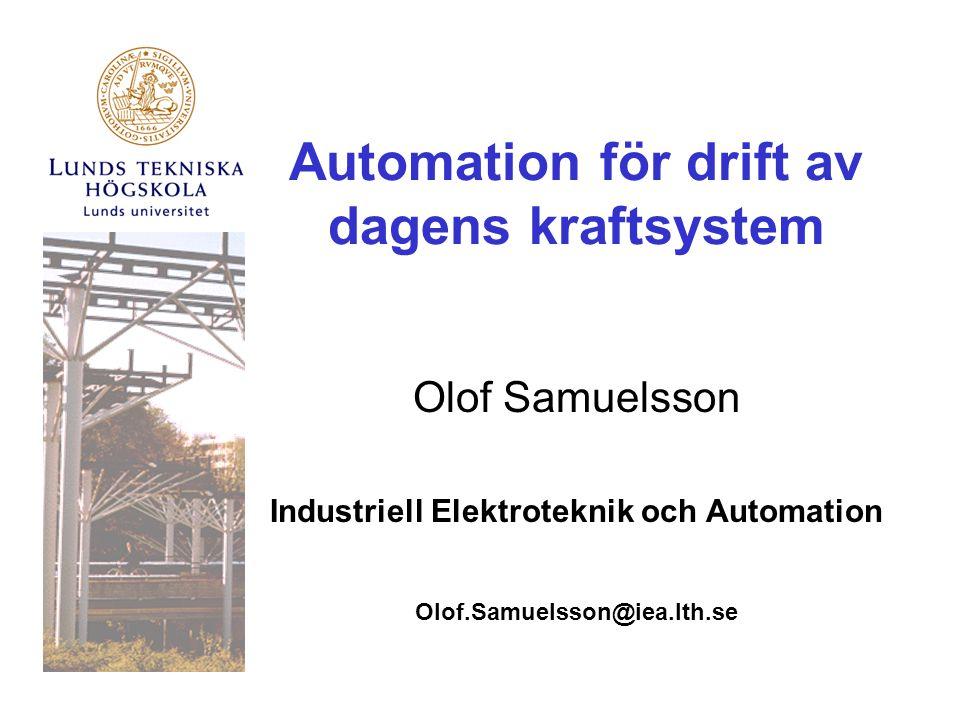 Automation för drift av dagens kraftsystem