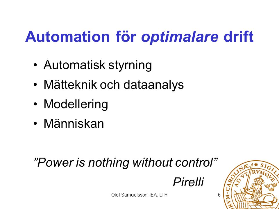 Automation för optimalare drift
