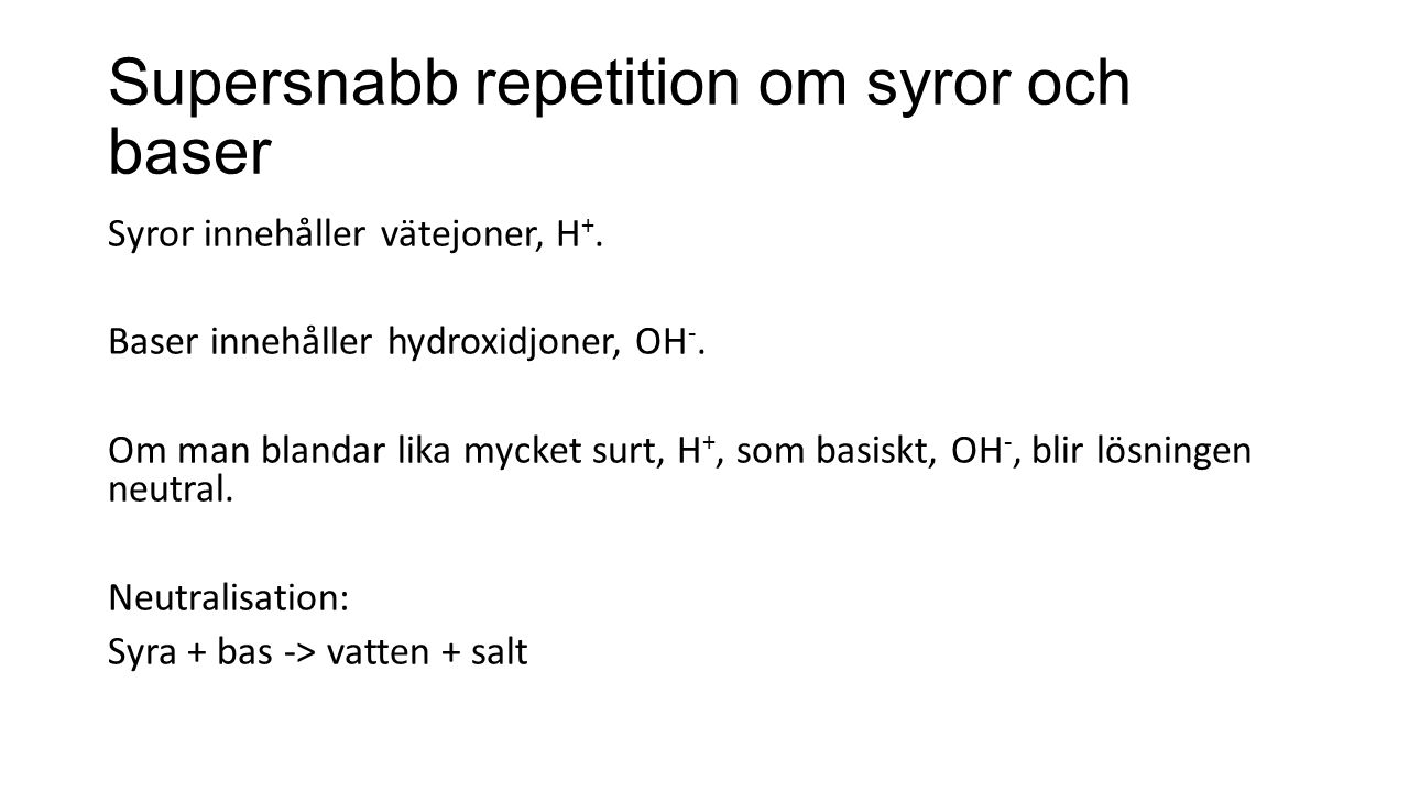 Supersnabb repetition om syror och baser