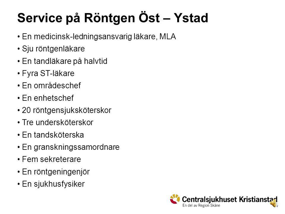 Service på Röntgen Öst – Ystad