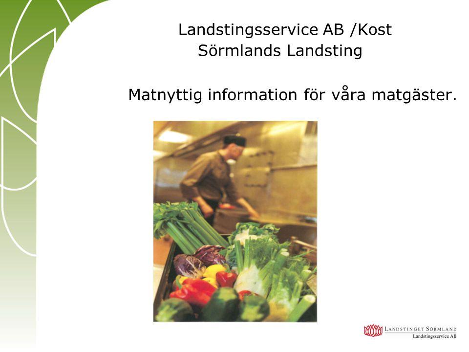 Landstingsservice AB /Kost Sörmlands Landsting