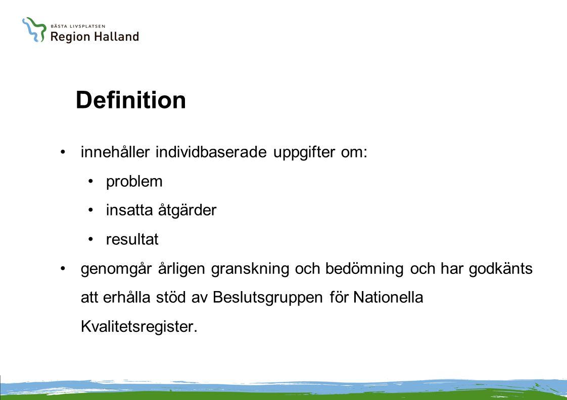 Definition innehåller individbaserade uppgifter om: problem