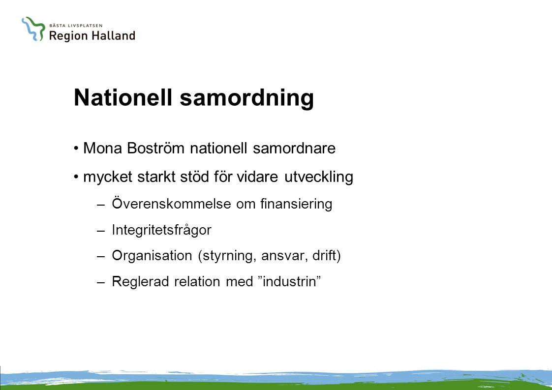 Nationell samordning Mona Boström nationell samordnare