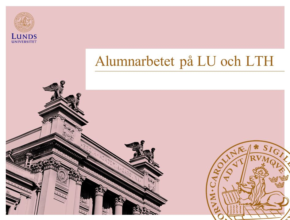 Alumnarbetet på LU och LTH