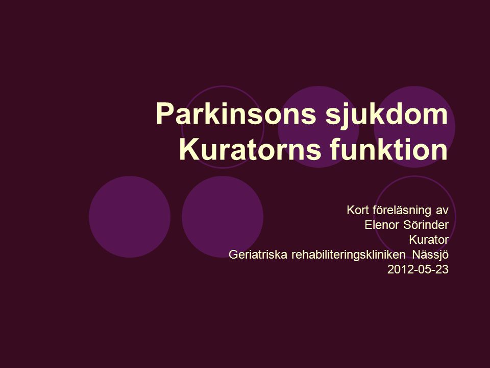 Parkinsons sjukdom Kuratorns funktion