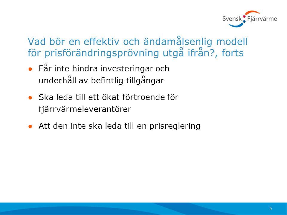 Vad bör en effektiv och ändamålsenlig modell för prisförändringsprövning utgå ifrån , forts
