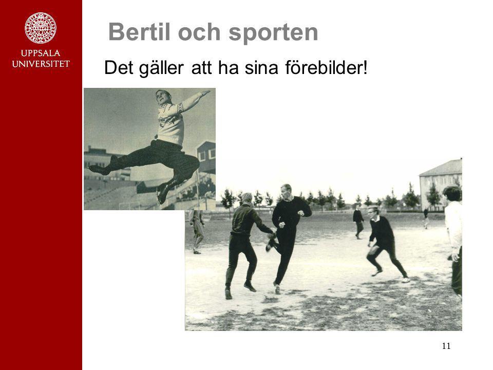 Bertil och sporten Det gäller att ha sina förebilder!