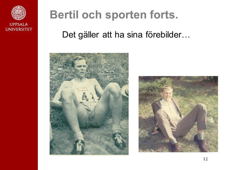 Bertil och sporten forts.