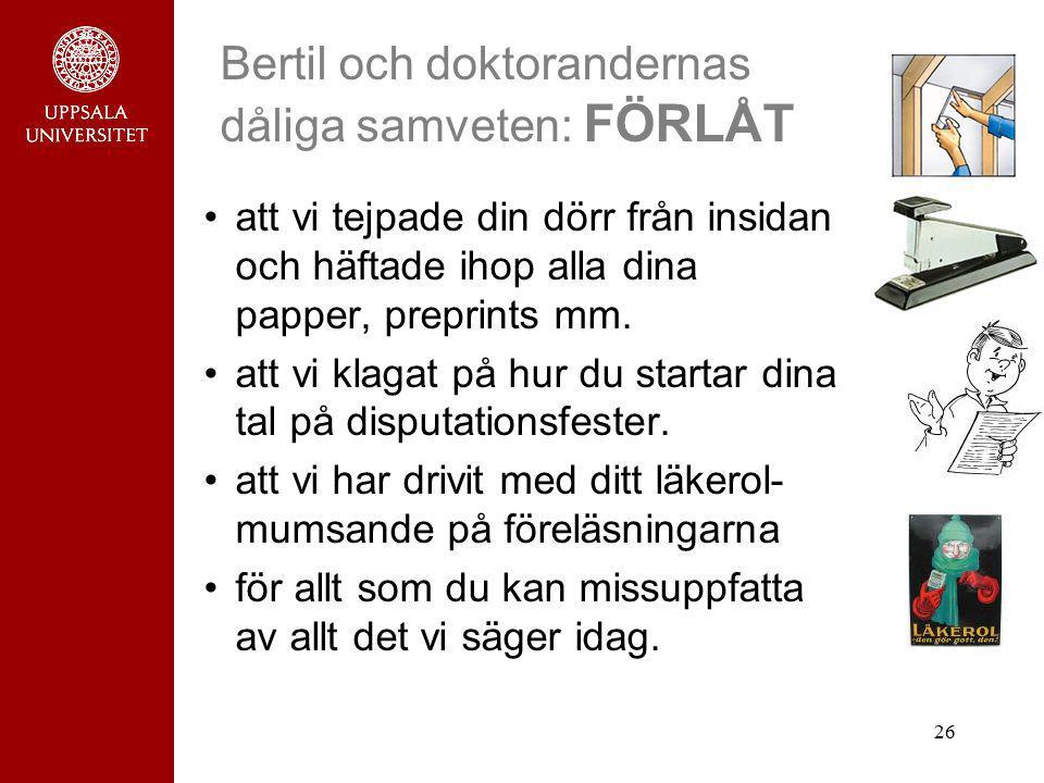 Bertil och doktorandernas dåliga samveten: FÖRLÅT