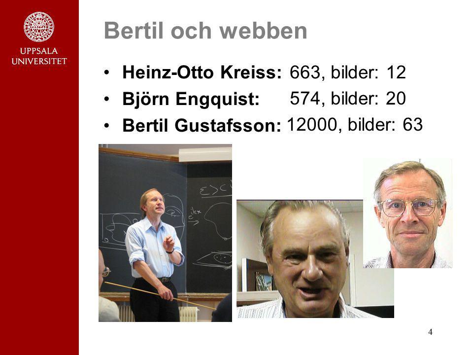 Bertil och webben Heinz-Otto Kreiss: Björn Engquist: