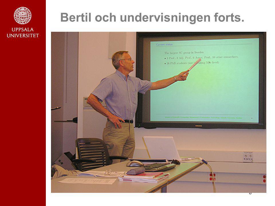 Bertil och undervisningen forts.