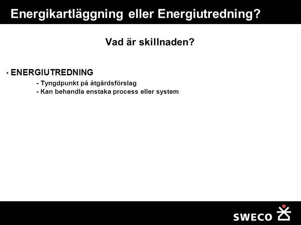Energikartläggning eller Energiutredning