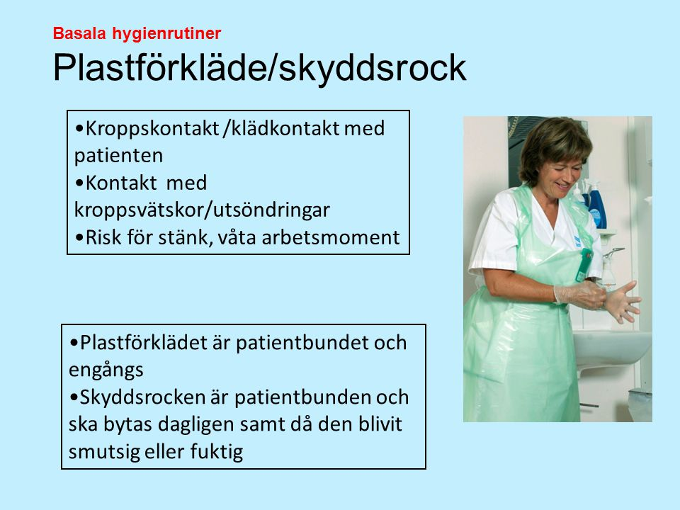 Kroppskontakt /klädkontakt med patienten