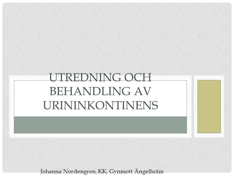 Utredning och behandling av urininkontinens