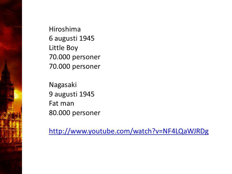 3. Delandet av månen Hiroshima 6 augusti 1945 Little Boy