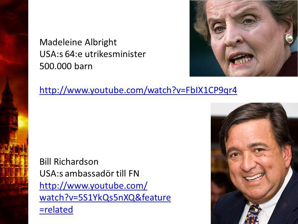 3. Delandet av månen Madeleine Albright USA:s 64:e utrikesminister