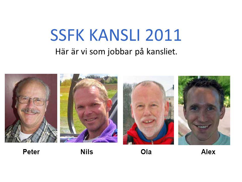 SSFK KANSLI 2011 Här är vi som jobbar på kansliet.