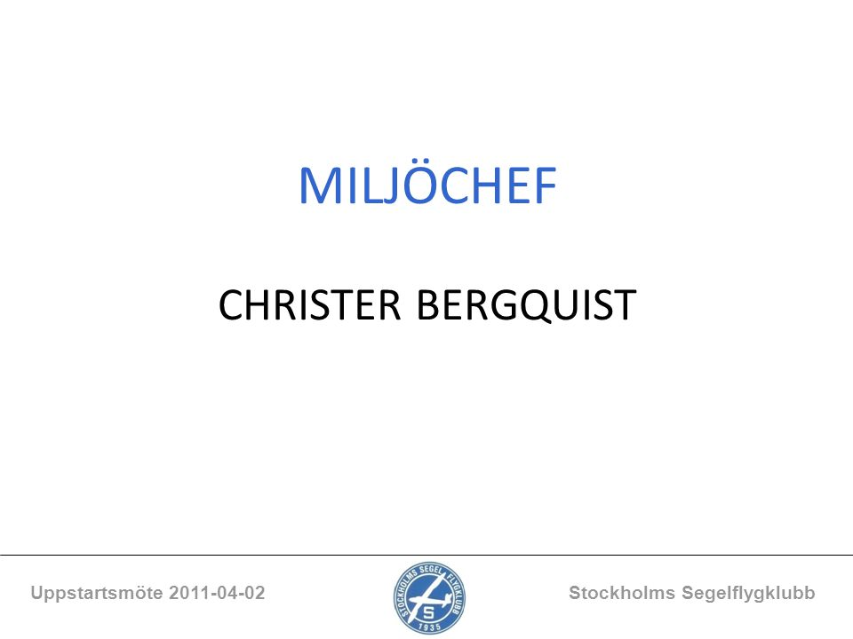 MILJÖCHEF CHRISTER BERGQUIST