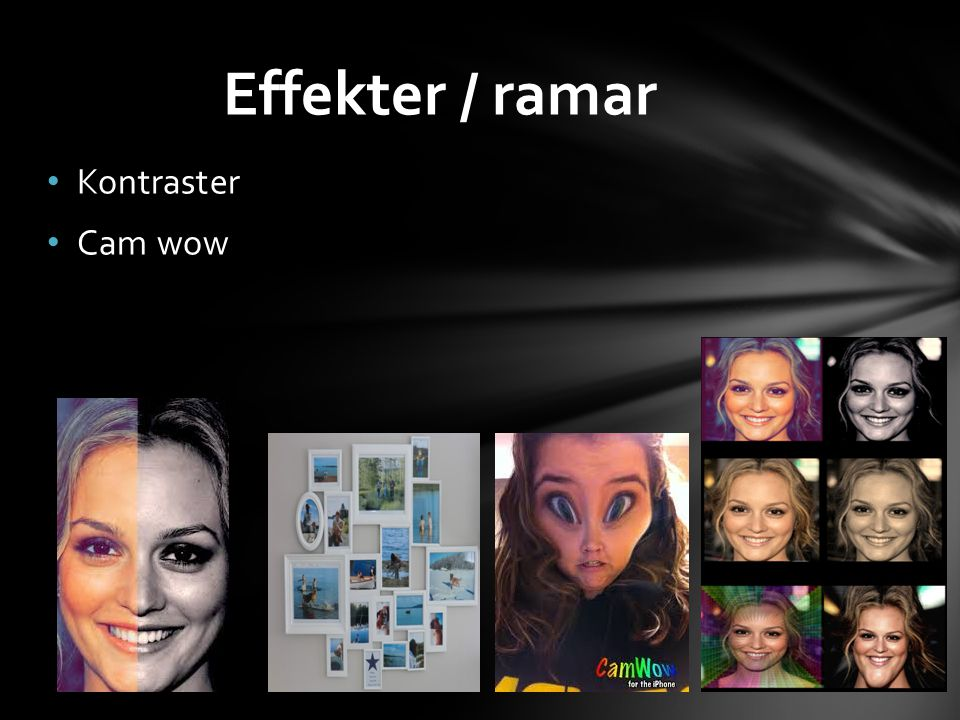 Effekter / ramar Kontraster Cam wow
