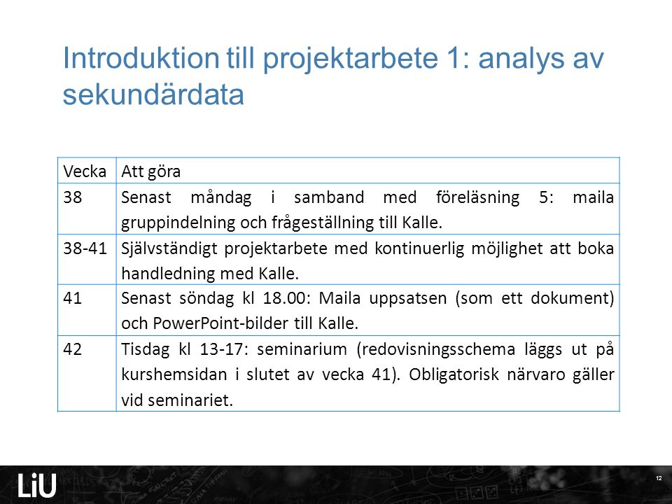 Introduktion till projektarbete 1: analys av sekundärdata