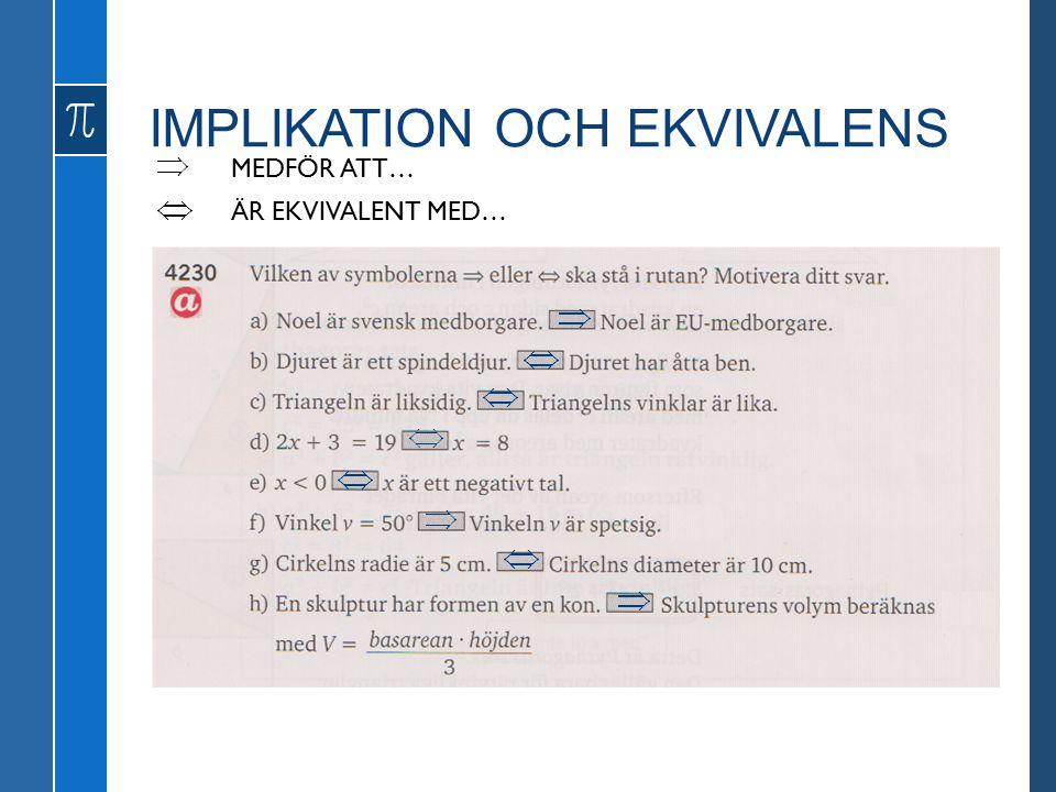 IMPLIKATION OCH EKVIVALENS