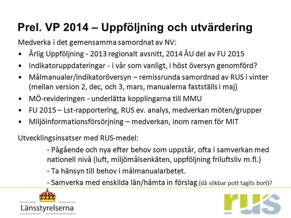Prel. VP 2014 – Uppföljning och utvärdering