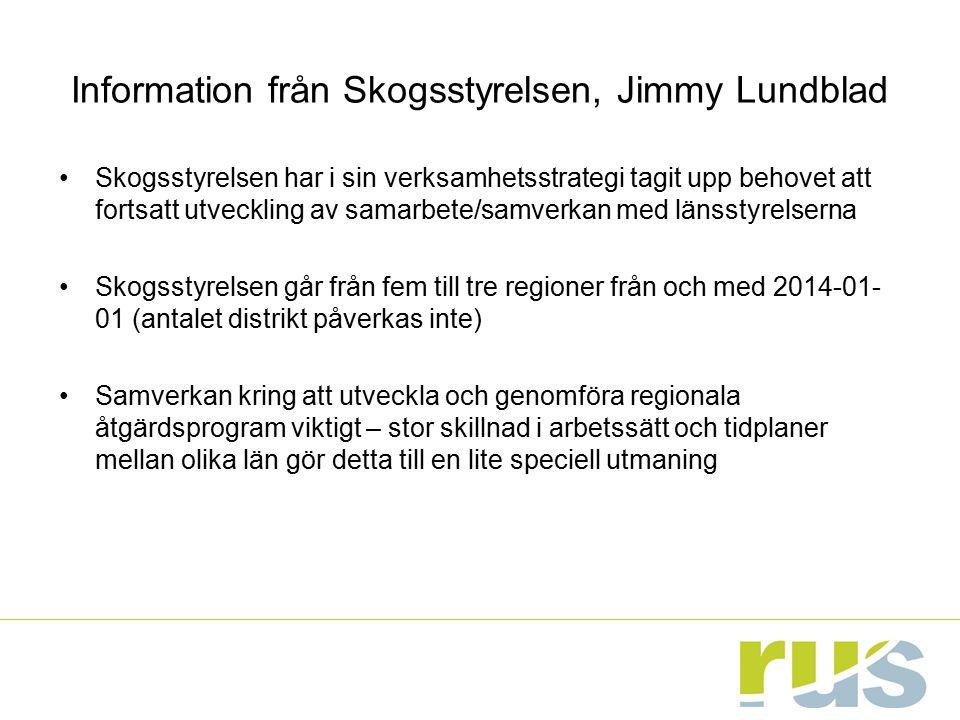 Information från Skogsstyrelsen, Jimmy Lundblad