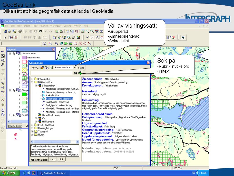 GeoBas Link Olika sätt att hitta geografisk data att ladda i GeoMedia