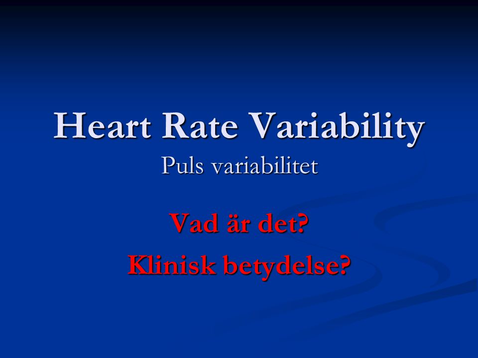 Heart Rate Variability Puls variabilitet