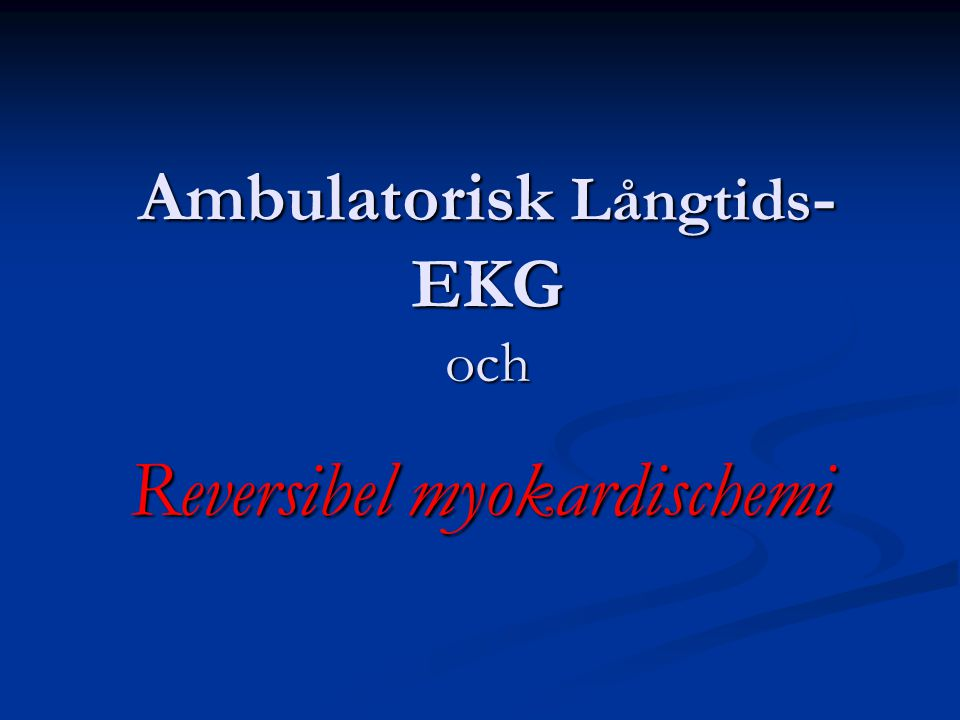 Ambulatorisk Långtids-EKG och
