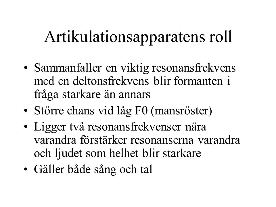 Artikulationsapparatens roll