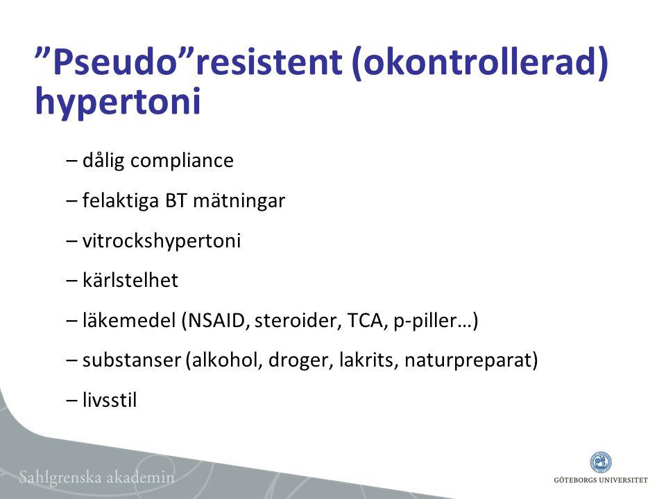 Pseudo resistent (okontrollerad) hypertoni