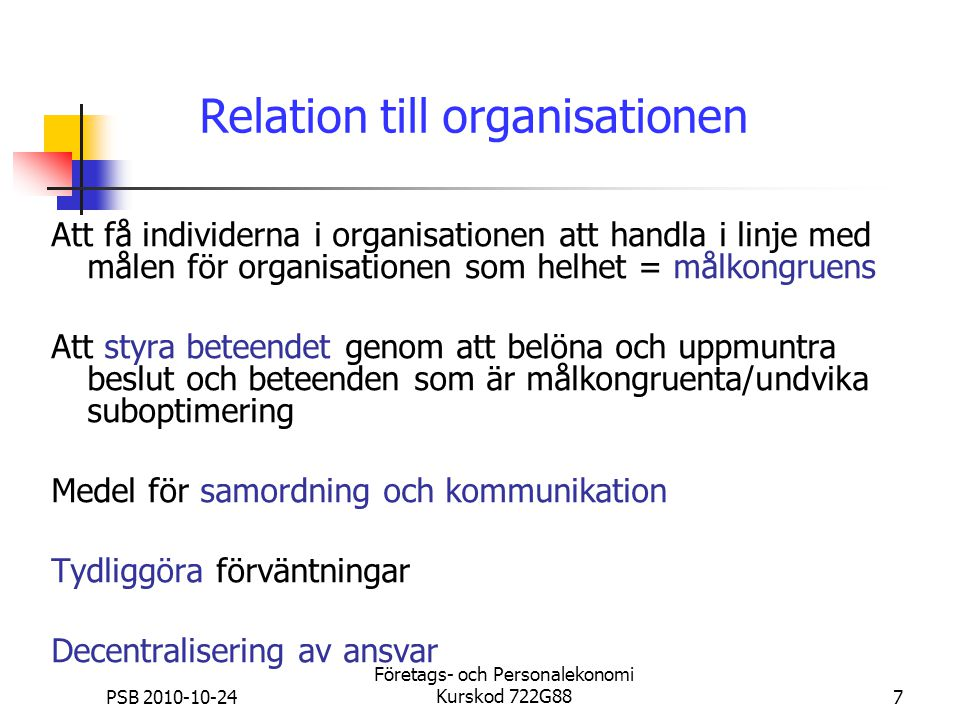 Relation till organisationen
