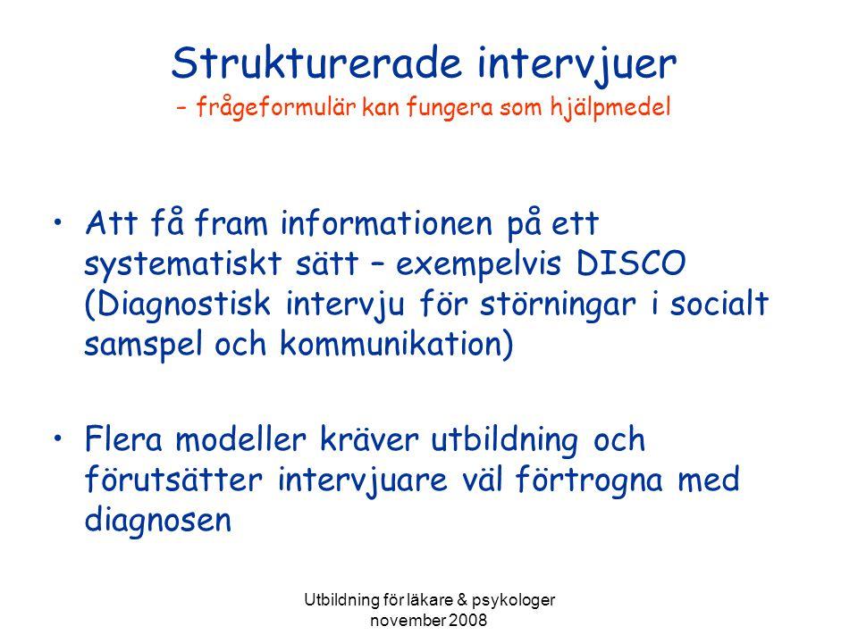 Strukturerade intervjuer - frågeformulär kan fungera som hjälpmedel