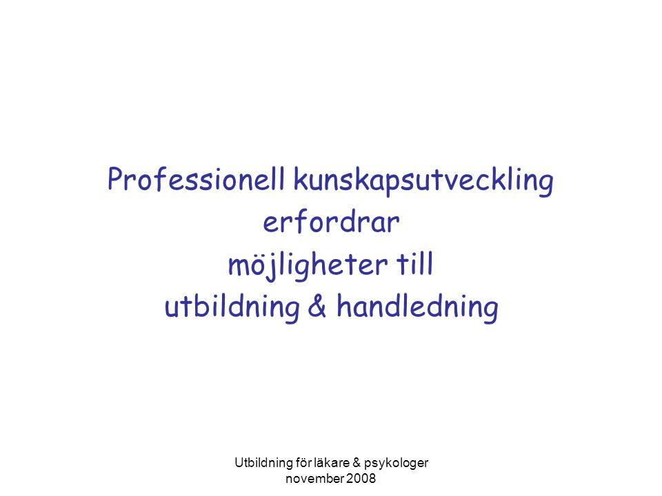 Professionell kunskapsutveckling erfordrar möjligheter till