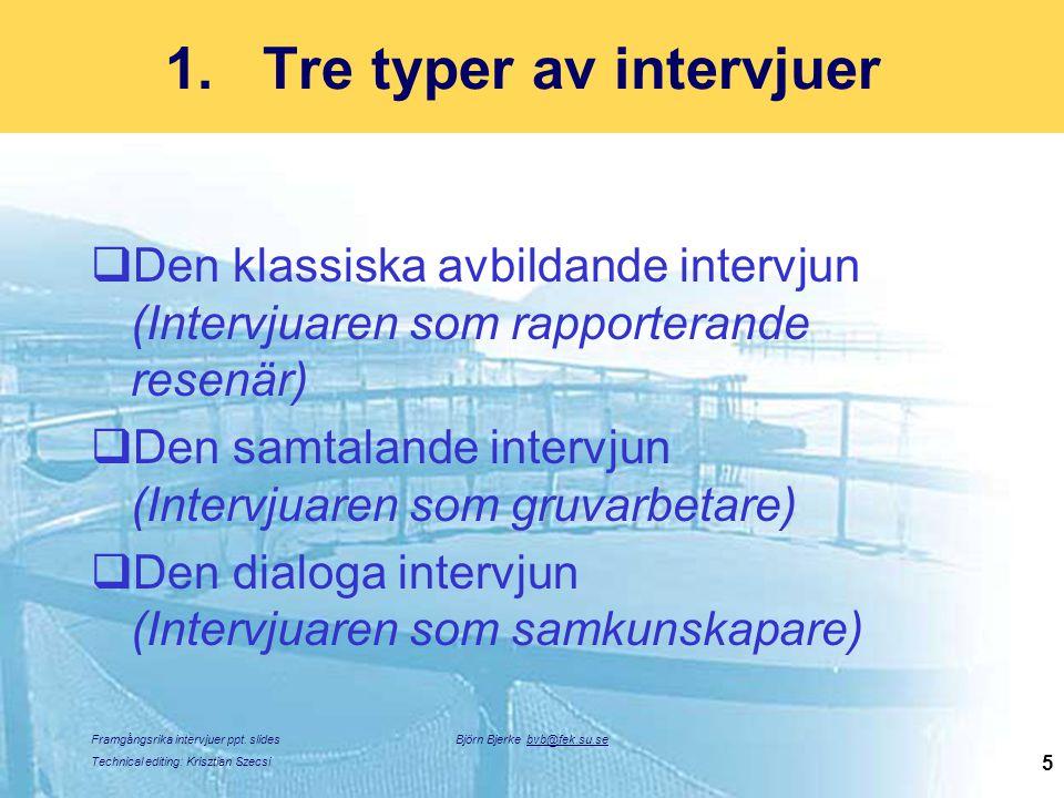 Tre typer av intervjuer