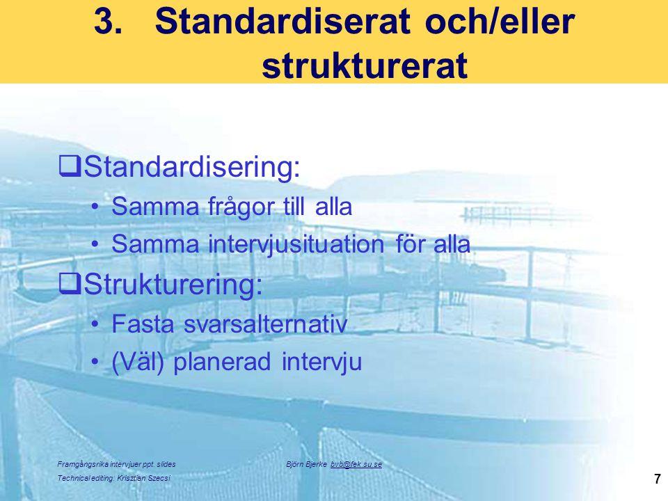 Standardiserat och/eller strukturerat