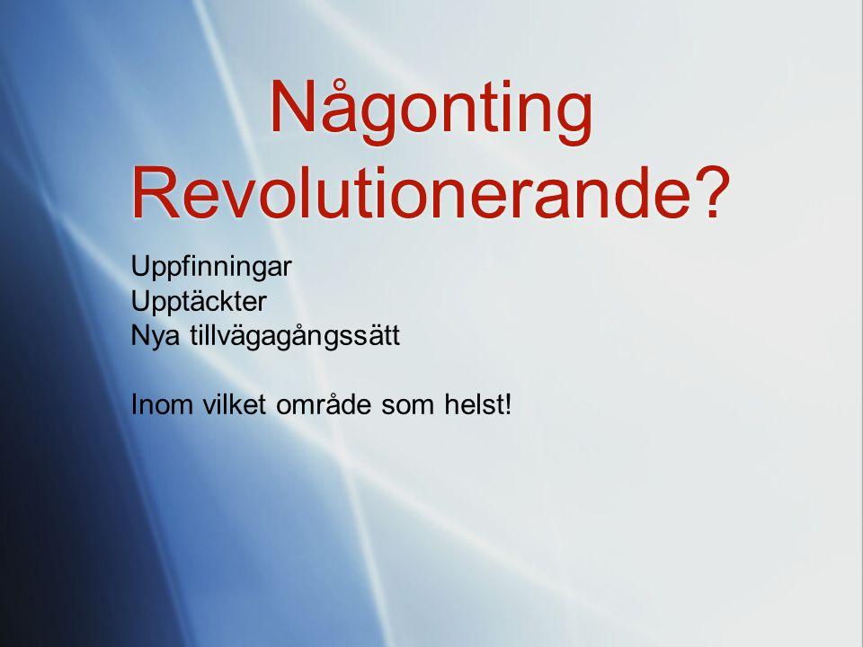 Någonting Revolutionerande