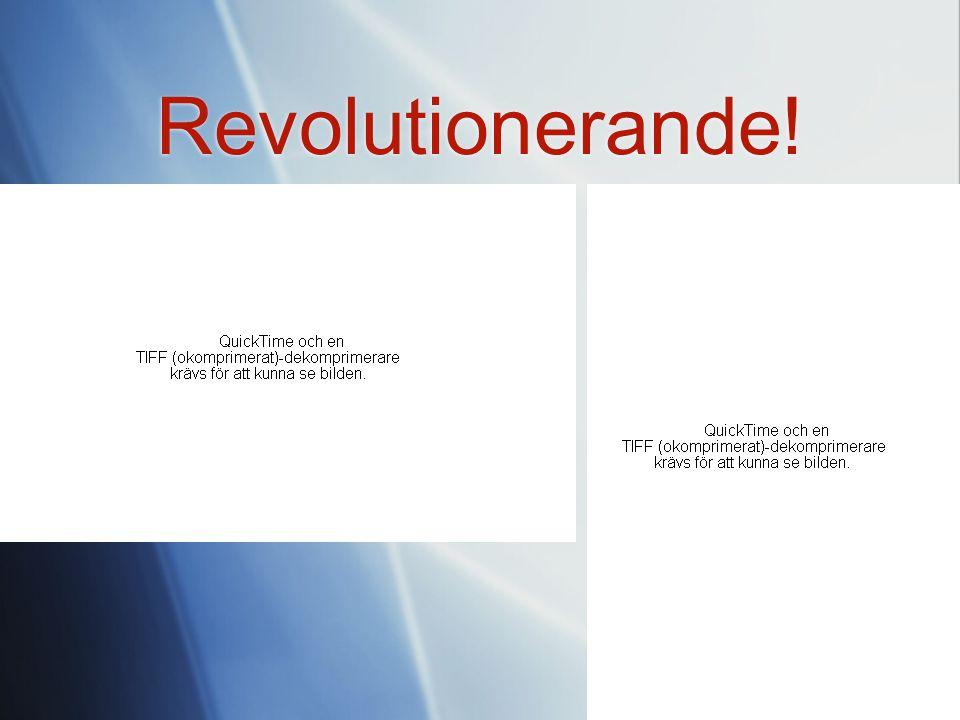 Revolutionerande!