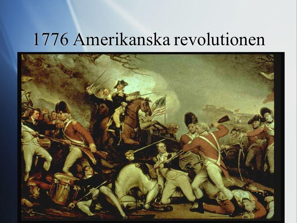 1776 Amerikanska revolutionen