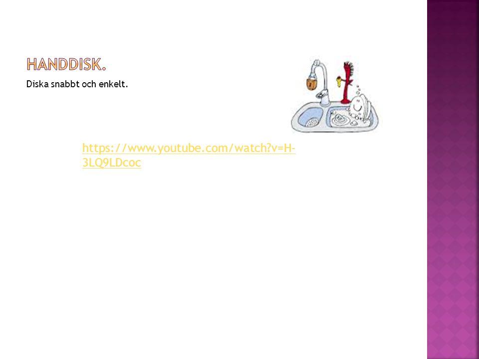 Handdisk. https://www.youtube.com/watch v=H-3LQ9LDcoc
