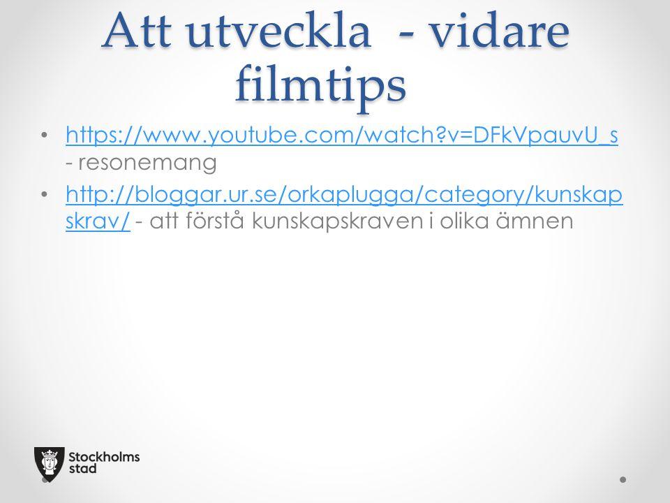 Att utveckla - vidare filmtips