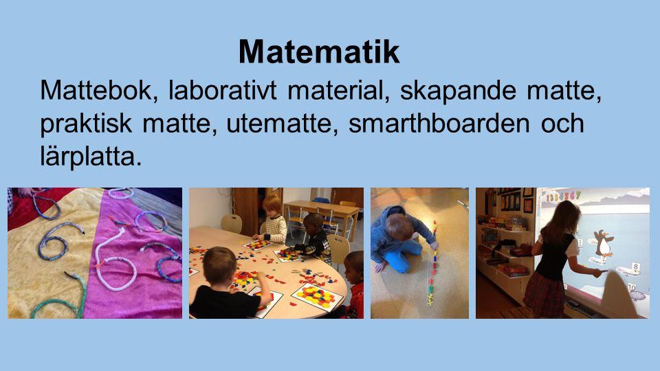 Matematik Mattebok, laborativt material, skapande matte, praktisk matte, utematte, smarthboarden och lärplatta.