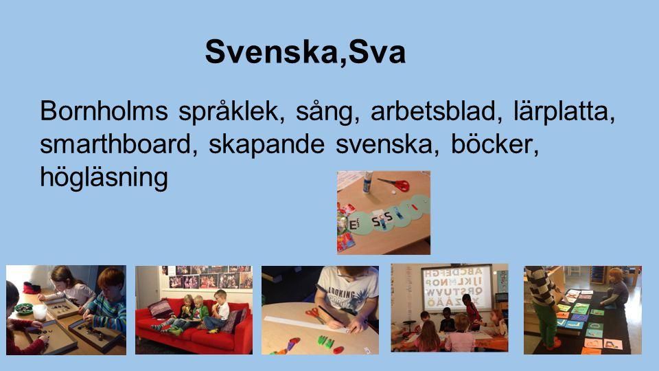 Svenska,Sva Bornholms språklek, sång, arbetsblad, lärplatta, smarthboard, skapande svenska, böcker, högläsning.