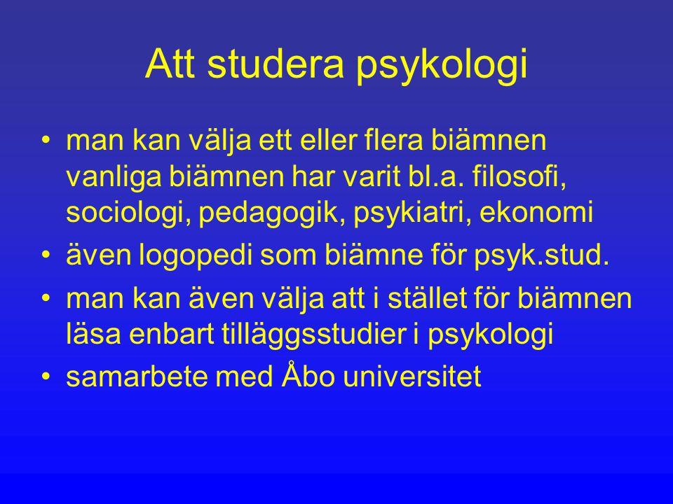 Att studera psykologi man kan välja ett eller flera biämnen vanliga biämnen har varit bl.a. filosofi, sociologi, pedagogik, psykiatri, ekonomi.