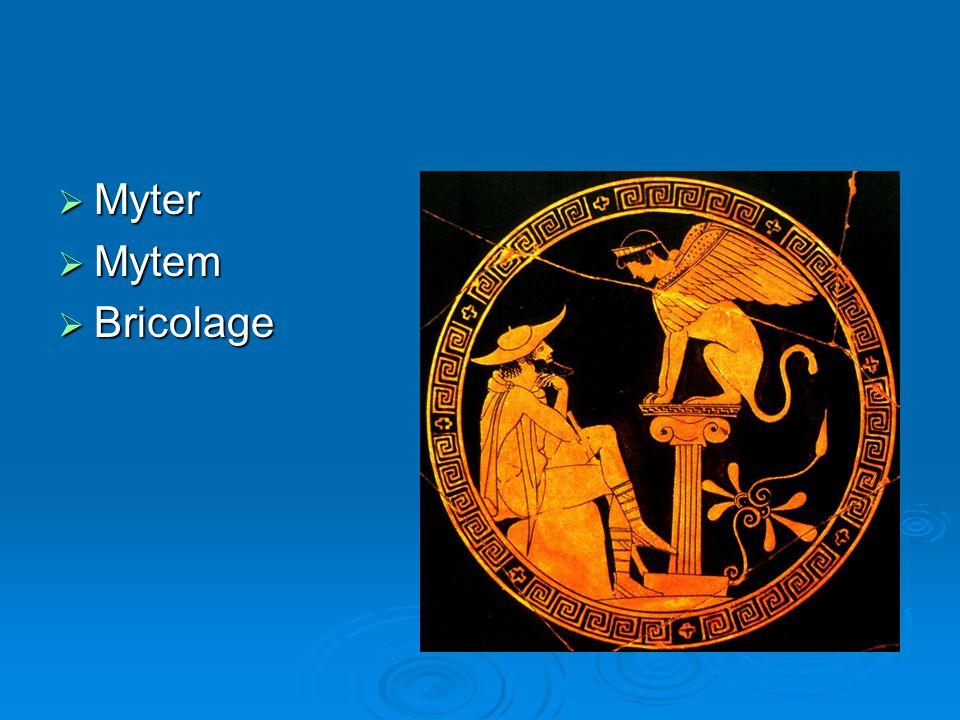 Myter Mytem Bricolage