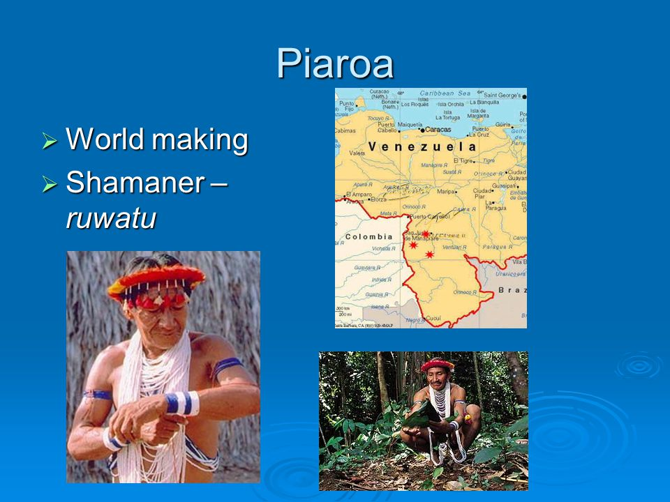 Piaroa World making Shamaner – ruwatu